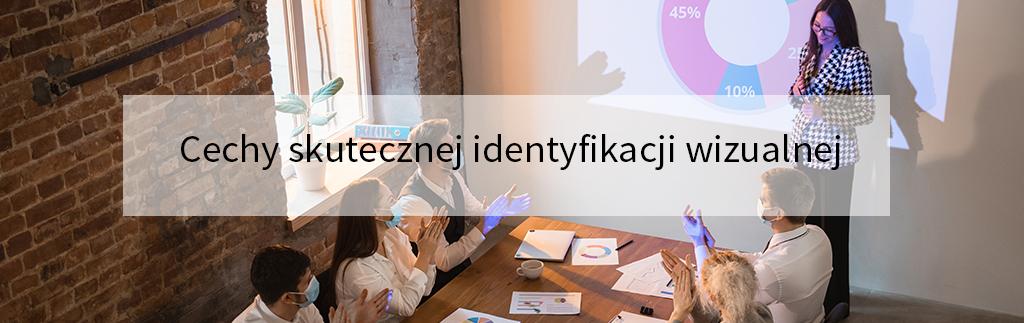 Cechy skutecznej identyfikacji wizualnej