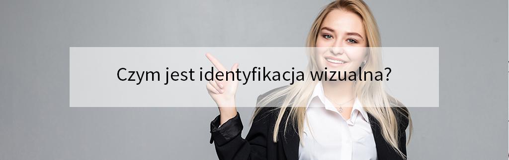 Czym jest identyfikacja wizualna?