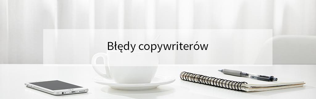 Błędy copywriterów